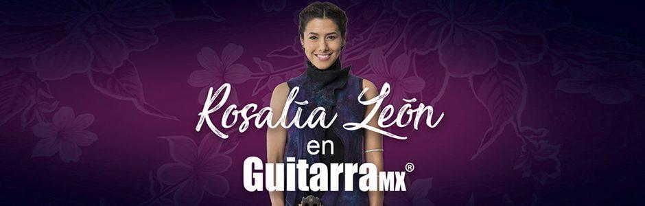 Rosalía León – GuitarraMX